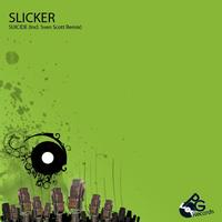 Slicker - Circus Continues