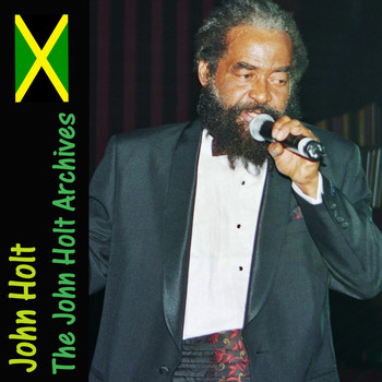 John Holt - The John Holt Archives