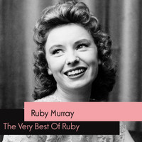 Ruby Murray - The Very Best Of Ruby