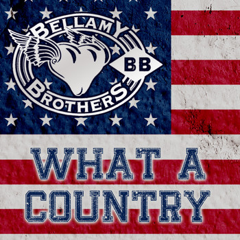 Bellamy Brothers - What a Country - EP
