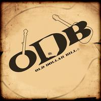 Old Dollar Bill - Old Dollar Bill