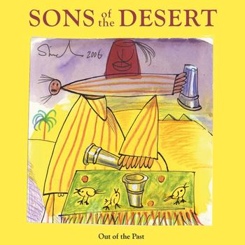 Sons Of The Desert - Out of the Past