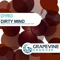 Dyro - Dirty Mind