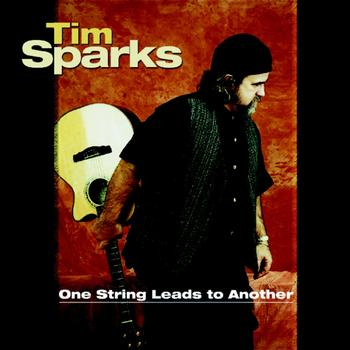 Tim Sparks - One String Leads to Another