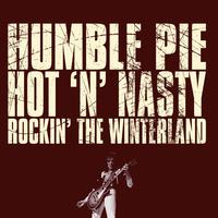 Humble Pie - Hot 'n' Nasty