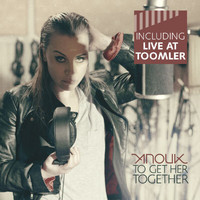 Anouk - To Get Her Together (Including Live At Toomler)