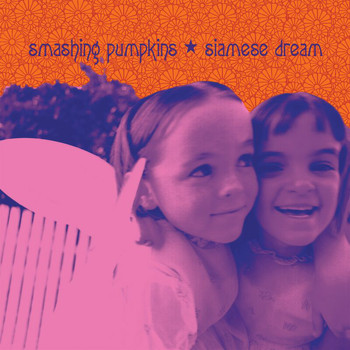 Smashing Pumpkins - Siamese Dream (2011 - Remaster [Explicit])