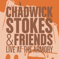 Chadwick Stokes & State Radio - Live at the Armory