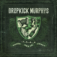 Dropkick Murphys - Going Out In Style - Live at Fenway Edition