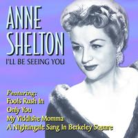 Anne Shelton - I'll Be Seeing You