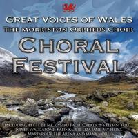 Morriston Orpheus Choir - Choral Festival