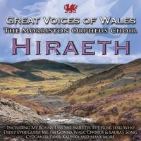 The Morriston Orpheus Choir - Hireath