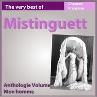 Mistinguett - The Very Best of Mistinguett: Mon homme