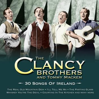 The Clancy Brothers - 30 Songs Of Ireland