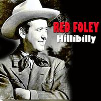 Red Foley - Hillbilly