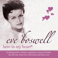 Eve Boswell - Here In My Heart