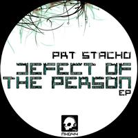 PRT Stacho - Defect of the Person - EP