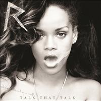 Rihanna - Talk That Talk (Deluxe)