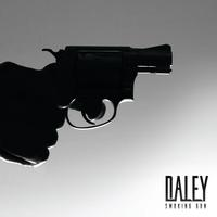 Daley - Smoking Gun
