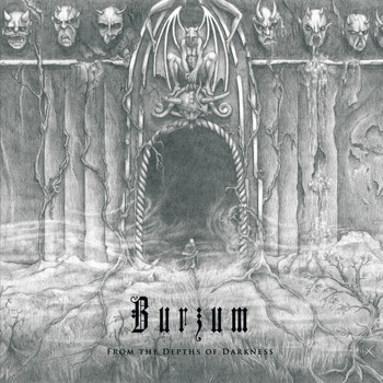 Burzum - The Depths of Darkness