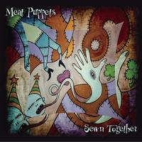 Meat Puppets - Sewn Together
