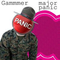 Gammer - Major Panic (Have It Back)