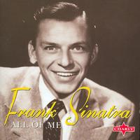 Frank Sinatra - All Of Me, Vol. 1