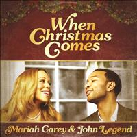 Mariah Carey / John Legend - When Christmas Comes