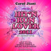 Carol Jiani - Hit'n Run Lover 2011 (30Th Anniversary Special Edition)