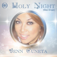 Jenn Cuneta - O Holy Night (Maxi-Single)