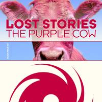 Lost Stories - The Purple Cow