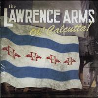 The Lawrence Arms - Oh! Calcutta!