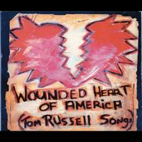 Tom Russell - The Wounded Heart Of America