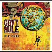 Gov't Mule - By A Thread