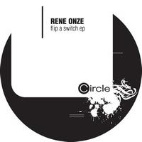 Rene Onze - Flip A Switch
