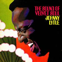 Johnny Lytle - The Sound Of Velvet Soul