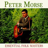 Peter Morse - Essential Folk Masters
