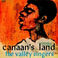 The Valley Singers - Canaan's Land