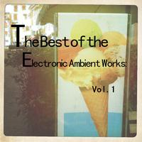 Coma - The Best of the Electronic Ambient Works: Vol.1