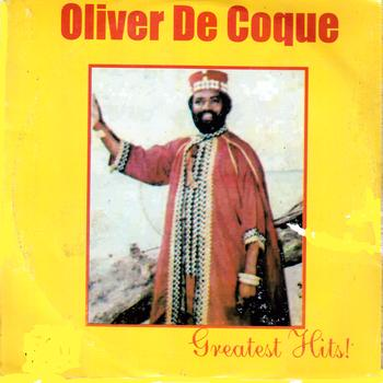 Oliver De Coque - Greatest Hits