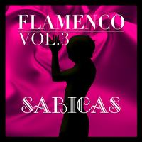 Sabicas - Flamenco: Sabicas Vol.3