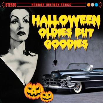 Various Artists - Halloween Oldies But Goodies