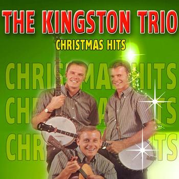 The Kingston Trio - Christmas Hits