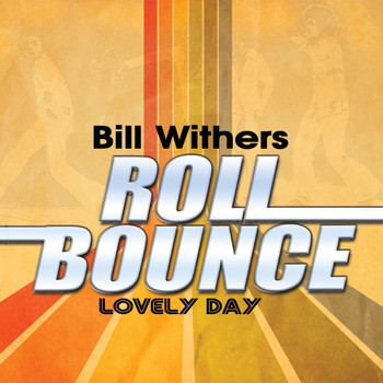 Bill Withers - Lovely Day (Remastered)