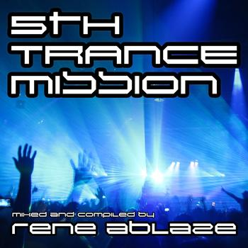 Various Artists - Rene Ablaze pres. Fifth Trance Mission