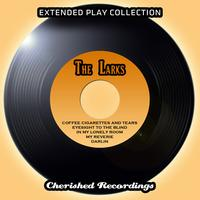 The Larks - The Extended Play Collection - The Larks