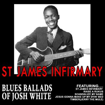 Josh White - St James Infirmary - Blues Ballads Of Josh White
