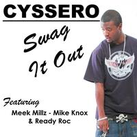 Cyssero - Swag It Out
