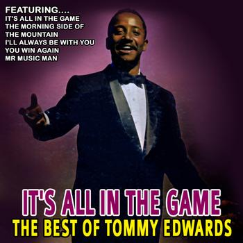 Tommy Edwards - It's All In The Game - The Best Of Tommy Edwards