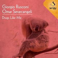 Giorgio Rusconi - Drugs Like Me EP